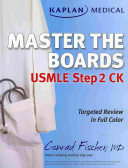 Kaplan Medical USMLE Master the Boards Step 2 CK