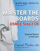 Kaplan Medical USMLE Master the Boards Step 2 CK Book