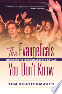 The Evangelicals You Don t Know