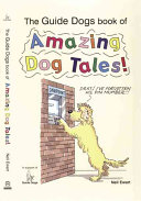 The Guide Dogs Book of Amazing Dog Tales!