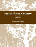 Indian River Country : Volume 2: 1890-1892