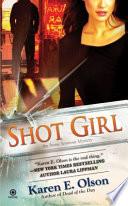 Shot Girl