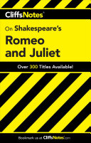 CliffsNotes on Shakespeare s Romeo and Juliet