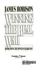 Winning the Real War