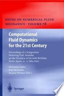 Computational Fluid Dynamics for the 21st Century