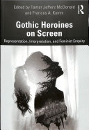 Gothic Heroines on Screen Book PDF