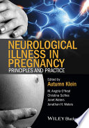 Neurological Illness in Pregnancy