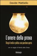 L'onere della prova. Stragi di mafia e politica: una questione aperta