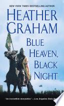 Blue Heaven  Black Night