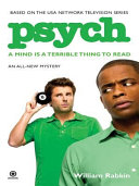Psych  A Mind is a Terrible Thing to Read