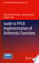 Guide to FPGA Implementation of Arithmetic Functions Book