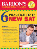 Barron s 6 Practice Tests for the NEW SAT