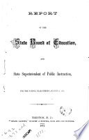 Report of the State Board of Education and State Superintendent of Public Instruction for the School Year Ending August 31     Book PDF