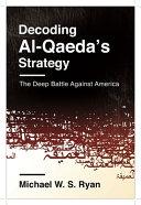 Cover of Decoding Al-Qaeda's Strategy