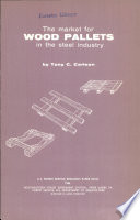 The Market For Wood Pallets In The Steel Industry