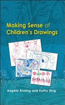 Making Sense of Children s Drawings