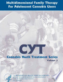 Multidimensional Family Therapy for Adolescent Cannabis Users   Cannabis Youth Treatment Series  Volume 5  Book