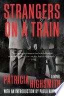 Strangers on a Train  A Novel