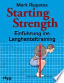 Starting Strength  : Einführung ins Langhanteltraining