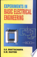Experiments In Basic Electrical Engineering