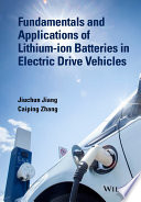 Fundamentals And Applications Of Lithium Ion Batteries In Electric Drive Vehicles Book PDF