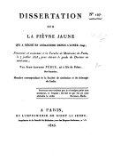 Dissertation sur la fièvre jaune qui a régné en Andalousie depuis l'année 1800, etc