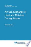 Air-Sea Exchange of Heat and Moisture During Storms