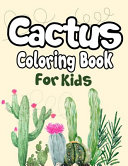 Cactus Coloring Book for Kids