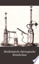 Medicinisch-chirurgische Rundschau