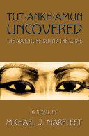 Tutankhamun Uncovered