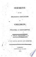 Sermons on the Religious Education of Children     With a recommendatory preface by the Reverend Mr  David Some     The third edition