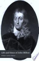 Life and Times of John Milton Book PDF