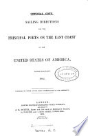Sailing Directions for the Principal Ports of the East Coast of the United States of America