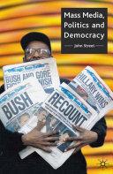 Mass Media  Politics and Democracy