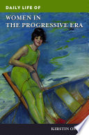 Daily Life of Women in the Progressive Era