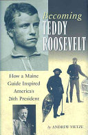Becoming Teddy Roosevelt Book PDF