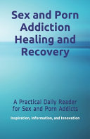 Sex and Porn Addiction Healing and Recovery