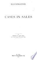 Illustrative Cases in Sales