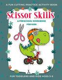 Scissor Skills Preschool Activity Book for Kids