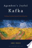 Agamben's Joyful Kafka