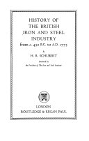 History of the British Iron and Steel Industry from C. 450 B.C. to A.D. 1775