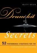 link to Drum kit secrets : 52 performance strategies for the advanced drummer in the TCC library catalog