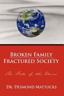 Broken Family-Fractured Society