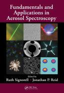Fundamentals and Applications in Aerosol Spectroscopy