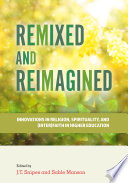 Remixed and Reimagined