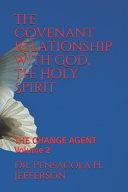 The Covenant Relationship With God The Holy Spirit
