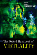 The Oxford Handbook of Virtuality