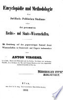 Encyclopädie und Methodologie des juridisch-politischen Studiums oder der gesammten Rechts- und Staats-Wissenschaften