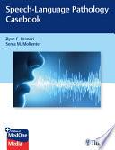 Speech-Language Pathology Casebook