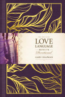 The One Year Love Language Minute DevotionalThe One Year Love Language Minute Devotional
